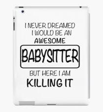 Awesome Babysitter iPad Case/Skin