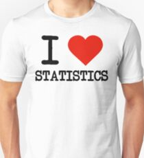 I Love Statistics Unisex T-Shirt