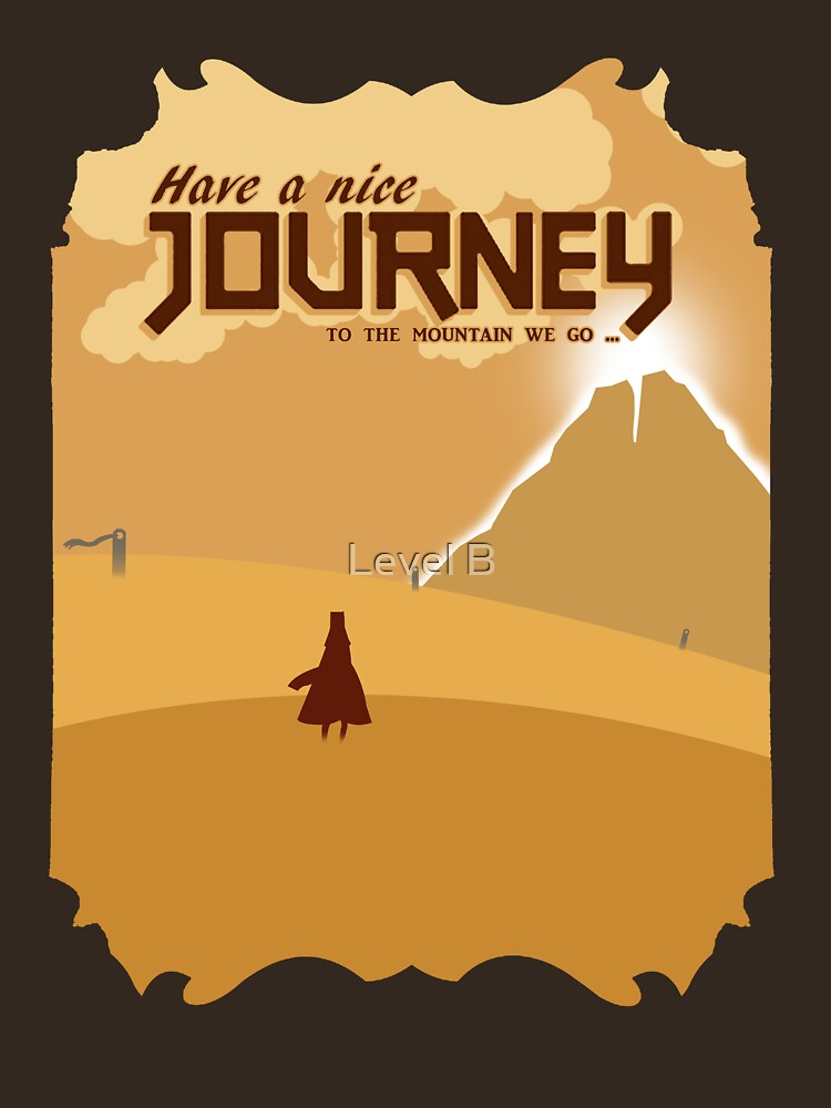Have a Nice Journey by LevelB