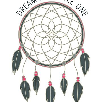Dream Big Little One Dreamcatcher by theroyalsass