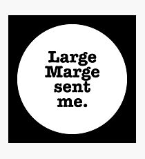 "Pee Wee Herman ""Large Marge Sent Me"" Photographic Print"