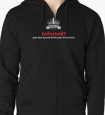Infected? Zipped Hoodie