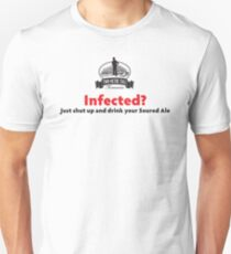 Infected? Dark Text Unisex T-Shirt