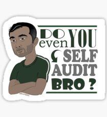 Do You Even Self-Audit Bro Gary Vee Sticker Sticker