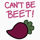 Can't Be Beet! by BeckyHop
