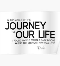 The Journey Of Our Life   Dante AliglieriPoster