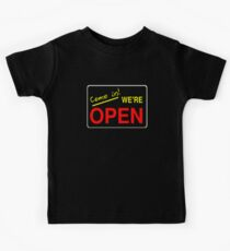 Come in! We're Open by Chillee Wilson Kids Tee