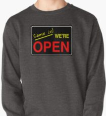 Come in! We're Open by Chillee Wilson Pullover