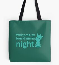 Welcome to board game night Tote Bag