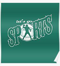 Lass uns gehen Sport - Fußball Poster
