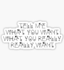 Tell me What You Want, What You Really, Really Want... - Christmas Theme Sticker