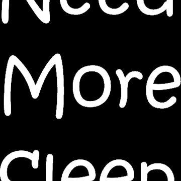 Need More Sleep by GlennStevens