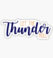 Let the Thunder Roll - OKC Thunder Sticker