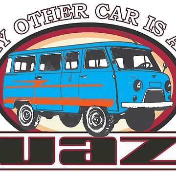 My other car is an UAZ by Groenendijk