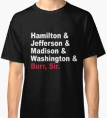 Gründungsväter & mehr - Hamilton Classic T-Shirt