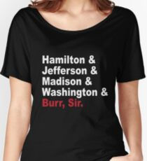 Founding Fathers & More- Hamilton Women's Relaxed Fit T-Shirt