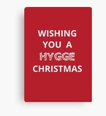 Christmas card - wishing you a hygge Christmas  Canvas Print