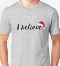 Santa Claus - I believe T-Shirt