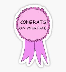 congrats on your face Sticker
