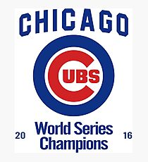 Chicago Cubs (World Series Edition) Photographic Print
