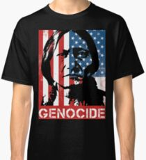 NATIVE AMERICAN GENOCIDE Classic T-Shirt
