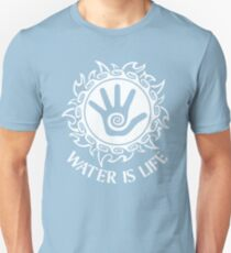 Water Is Life Standing Rock Unisex T-Shirt