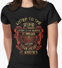 Listen to the wind it talks listen to the silence Women's Fitted T-Shirt