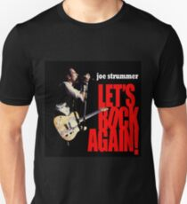 Joe Strummer Let's Rock Again Unisex T-Shirt