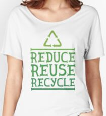Reduce reuse recycle green motivation  Women's Relaxed Fit T-Shirt
