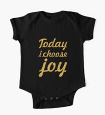 Today i choose joy... Life Inspirational Quote One Piece - Short Sleeve
