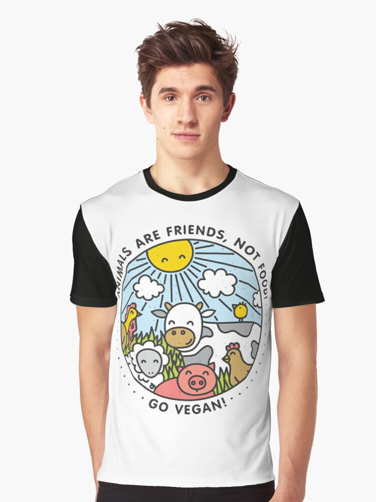 Animals are friends, not food. Go vegan!  Graphic T-Shirt Front