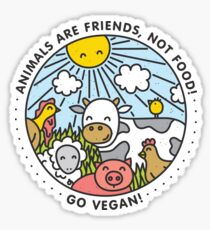 Animals are friends, not food. Go vegan!  Sticker