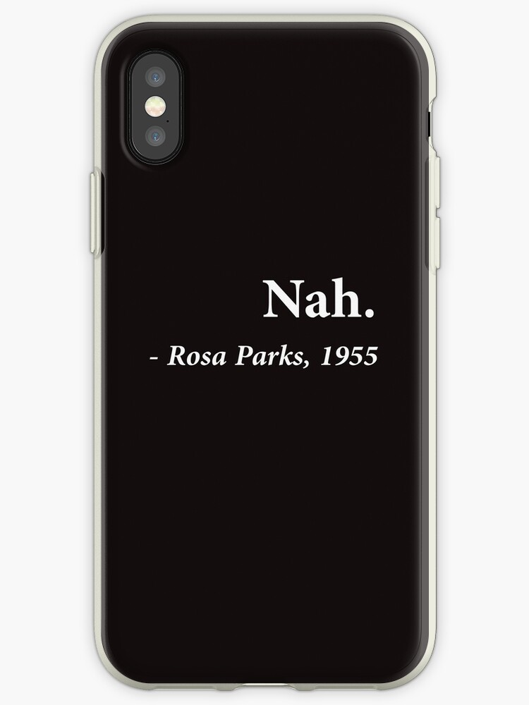 «Cita de Nah Rosa Parks» de TheShirtYurt