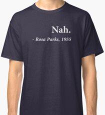 Camiseta clásica Cita de Nah Rosa Parks