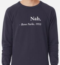 Sudadera ligera Cita de Nah Rosa Parks