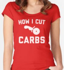 Cut Carbs Funny Quote Women's Fitted Scoop T-Shirt