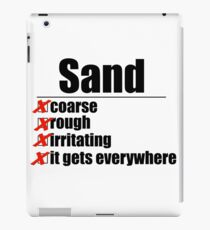 Why Anakin hates sand. iPad Case/Skin