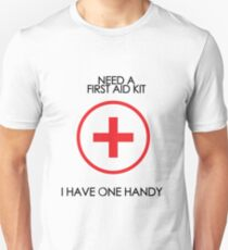 Need a first aid kit? Unisex T-Shirt