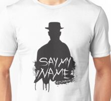 Say My Name - Heisenberg (Silhouette version) Unisex T-Shirt