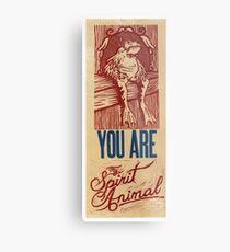 You are my spirit animal Metal Print