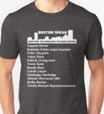 Boston Speak - Boston to English translation Unisex T-Shirt