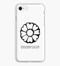 Who Knocks at the Garden Gate? iPhone Case/Skin