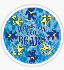 Roll On You Bears  Sticker