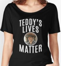 WESTWORLD - TV SHOW - TEDDY - TEDDY'S LIVES MATTER Women's Relaxed Fit T-Shirt