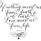Love saves us typography inspirational quote by Melissa Goza