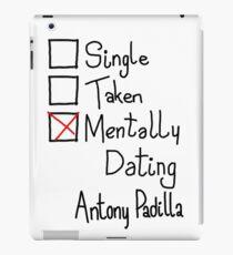 Mentally Dating Antony Padilla iPad Case/Skin