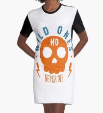 Wild Ones Never Die T-Shirt Kleid