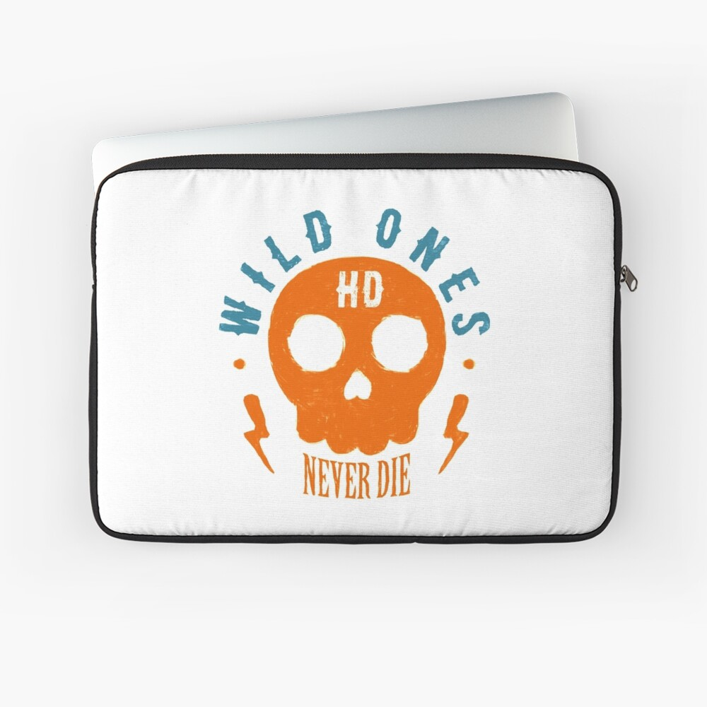 Wild Ones Never Die Laptoptasche