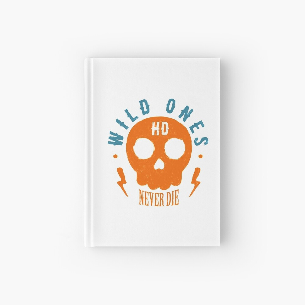 Wild Ones Never Die Notizbuch