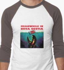 Meanwhile in Nova Scotia T-Shirt